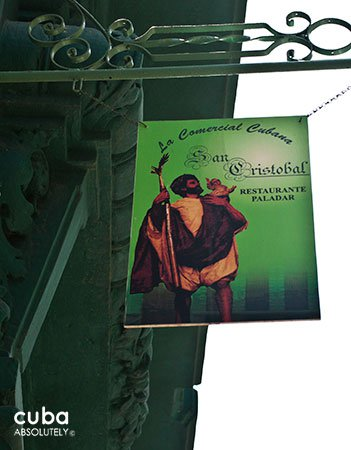 San Cristobal restaurant in Old Havana, sign © Cuba Absolutely, 2014