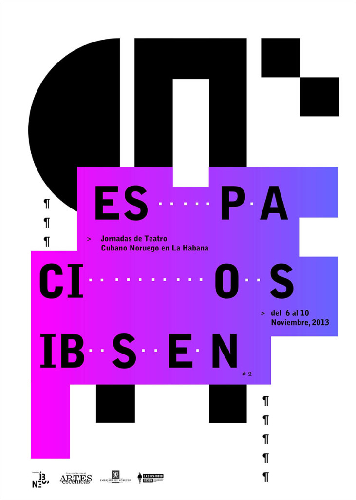 Espacios Ibsen, a joint cultural project between the Cuban Council of the Performing Arts and the Norwegian Embassy in Cuba, aims to promote the artistic exchange between the two countries, and channel the work of Norwegian playwright and poet Henrik Ibsen (1828-1906). Havana, Cuba